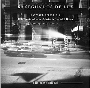 60 segundos de luz. Lola Barcia–Marinela Forcadell
